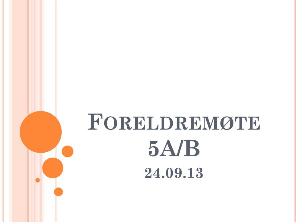F ORELDREMØTE 5A/B 24.09.13