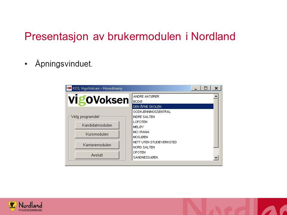 Presentasjon av brukermodulen i Nordland Åpningsvinduet.