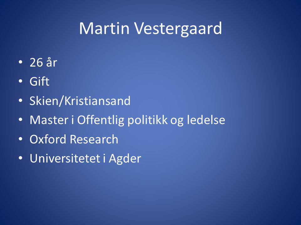 26 år Gift Skien/Kristiansand Master i Offentlig politikk og ledelse Oxford Research Universitetet i Agder