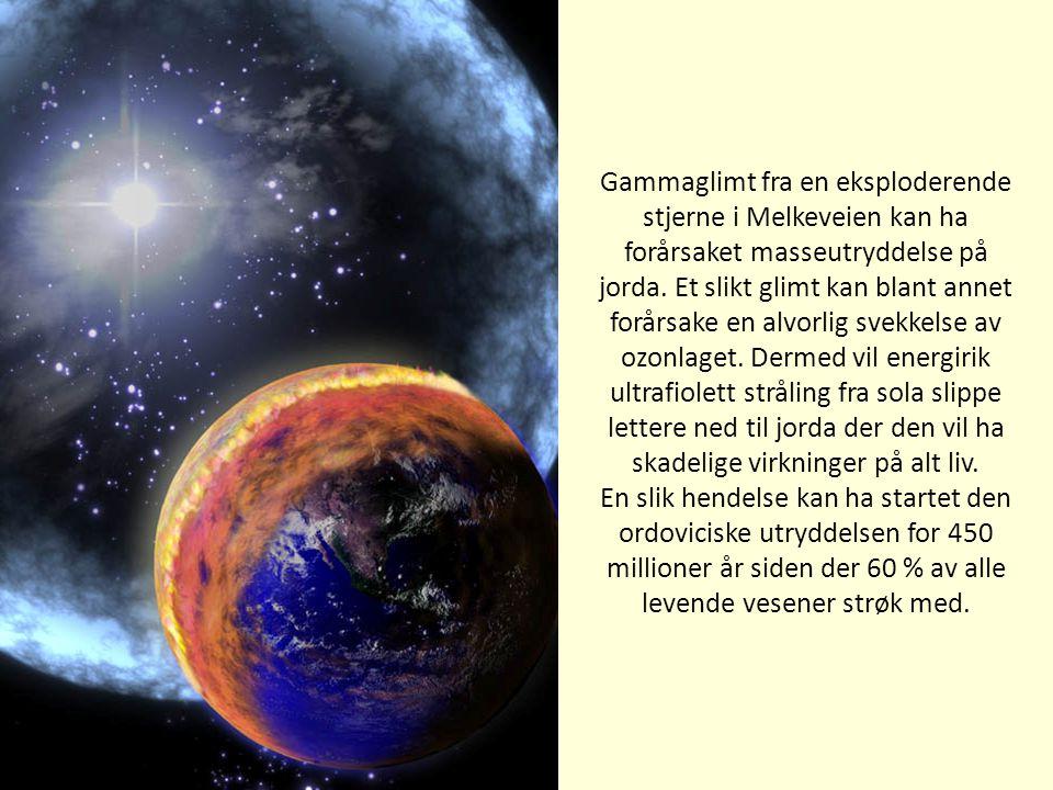 Gammaglimt fra en eksploderende stjerne i Melkeveien kan ha forårsaket masseutryddelse på jorda. Et slikt glimt kan blant annet forårsake en alvorlig