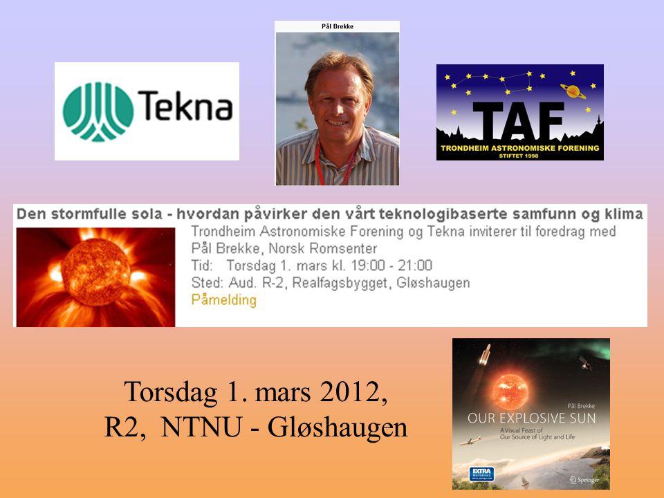 Torsdag 1. mars 2012, R2, NTNU - Gløshaugen