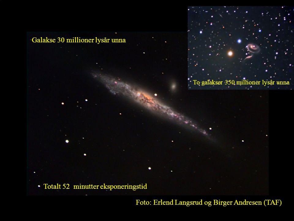 15 Galakse 30 millioner lysår unna Foto: Erlend Langsrud og Birger Andresen (TAF) Totalt 52 minutter eksponeringstid To galakser 350 millioner lysår u