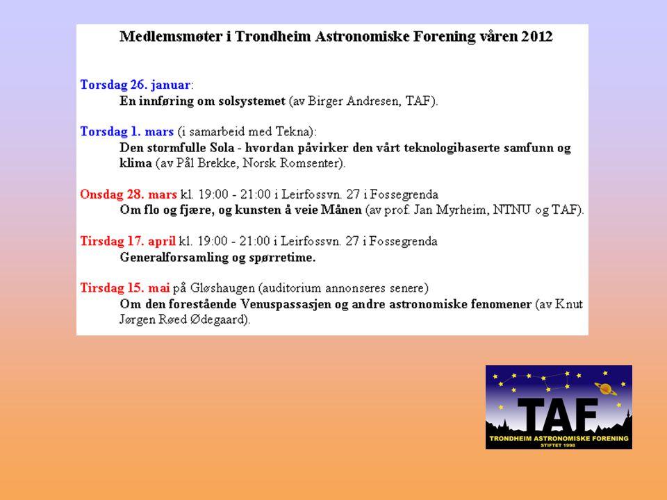 Trondheim Astronomiske Forening http://www.taf-astro.no/