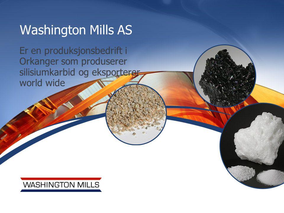 Washington Mills AS Er en produksjonsbedrift i Orkanger som produserer silisiumkarbid og eksporterer world wide