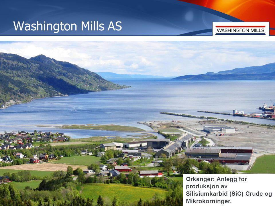 5 Washington Mills AS 5 Orkanger: Anlegg for produksjon av Silisiumkarbid (SiC) Crude og Mikrokorninger.