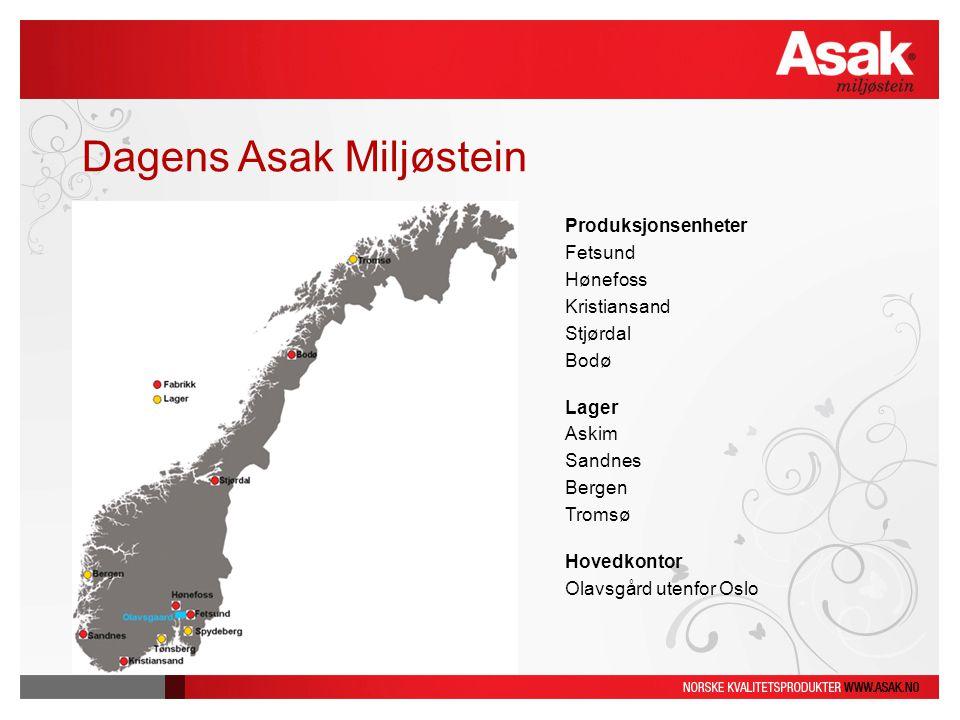 Dagens Asak Miljøstein Produksjonsenheter Fetsund Hønefoss Kristiansand Stjørdal Bodø Lager Askim Sandnes Bergen Tromsø Hovedkontor Olavsgård utenfor