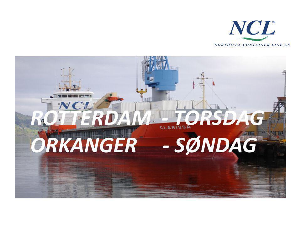 ROTTERDAM - TORSDAG ORKANGER - SØNDAG