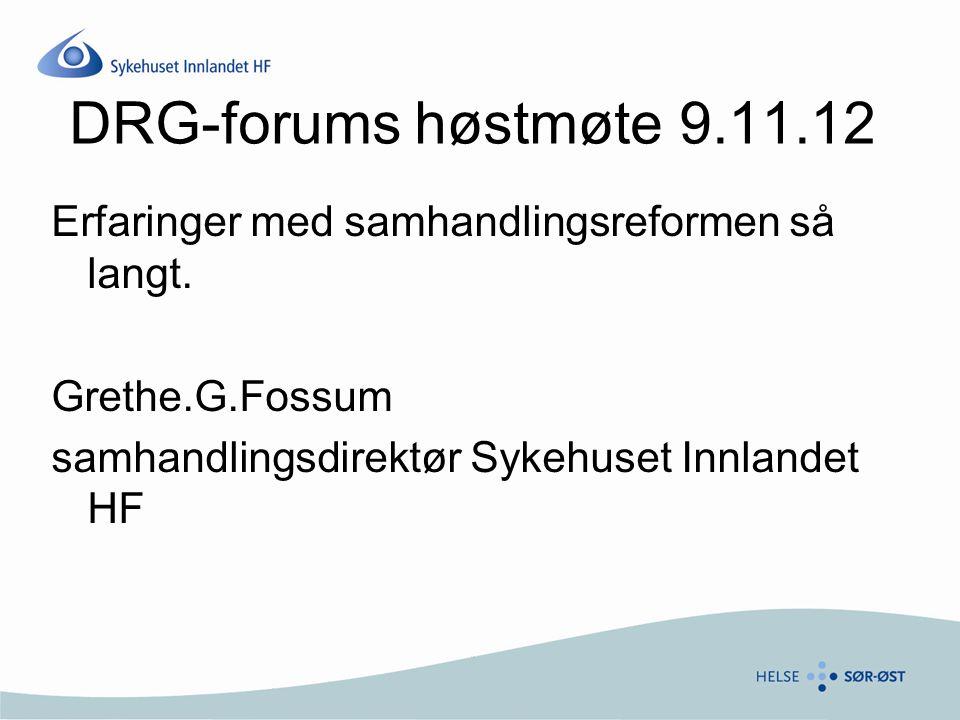 Sykehuset Innlandet Hedmark og Oppland Større enn Danmark 48 kommuner +Nes 7500 ansatte i SI 390 000 innbyggere 6 sykehus + desentralisert psykisk helsevern