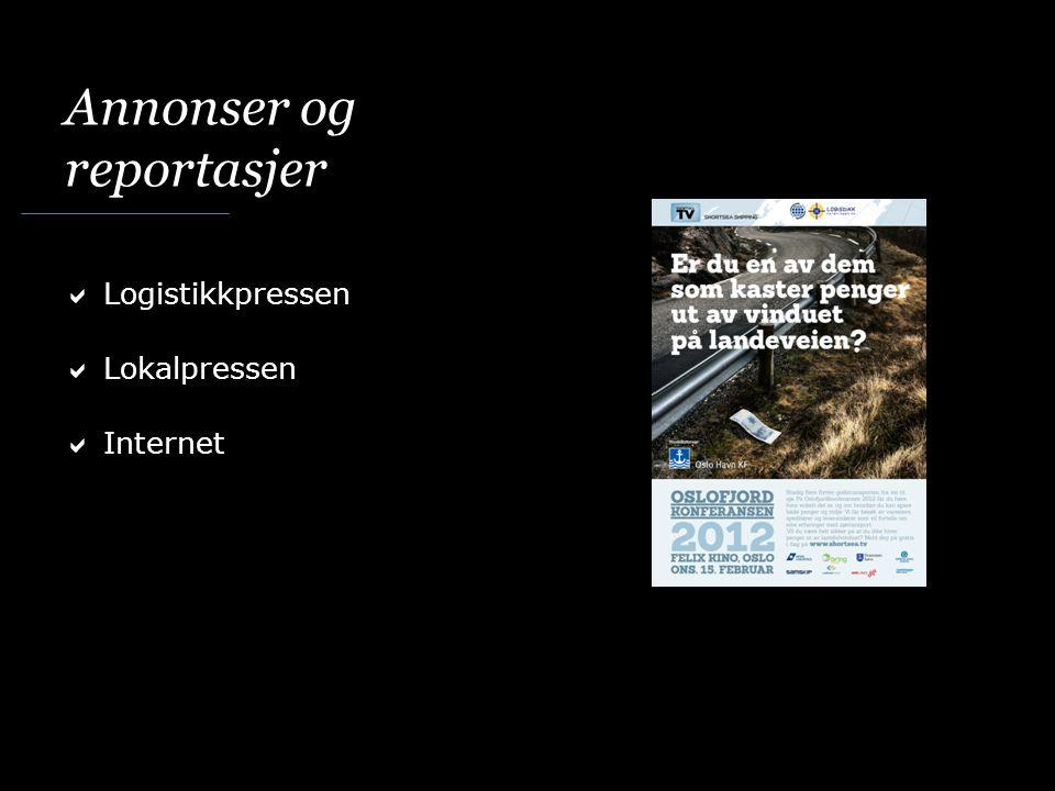 Annonser og reportasjer  Logistikkpressen  Lokalpressen  Internet