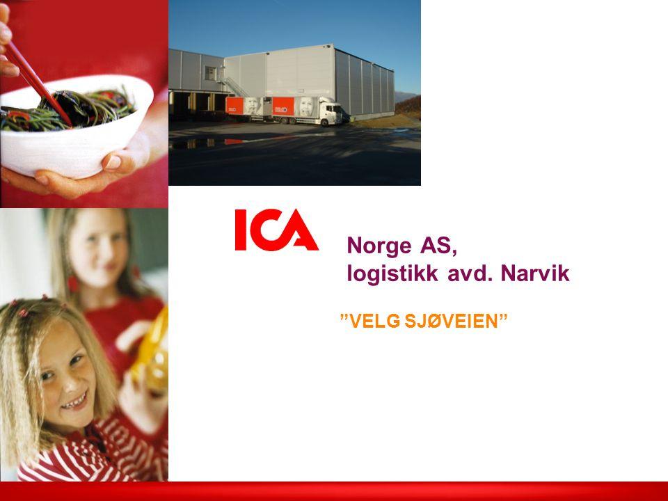 ICA Norge Logistikk Lagerstruktur Arendal Bergen Bryne Narvik Oslo Trondheim F&G DT DT inkl.