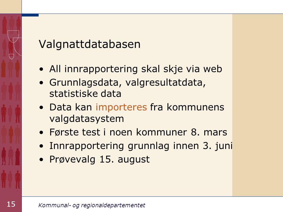 Kommunal- og regionaldepartementet 15 Valgnattdatabasen All innrapportering skal skje via web Grunnlagsdata, valgresultatdata, statistiske data Data kan importeres fra kommunens valgdatasystem Første test i noen kommuner 8.