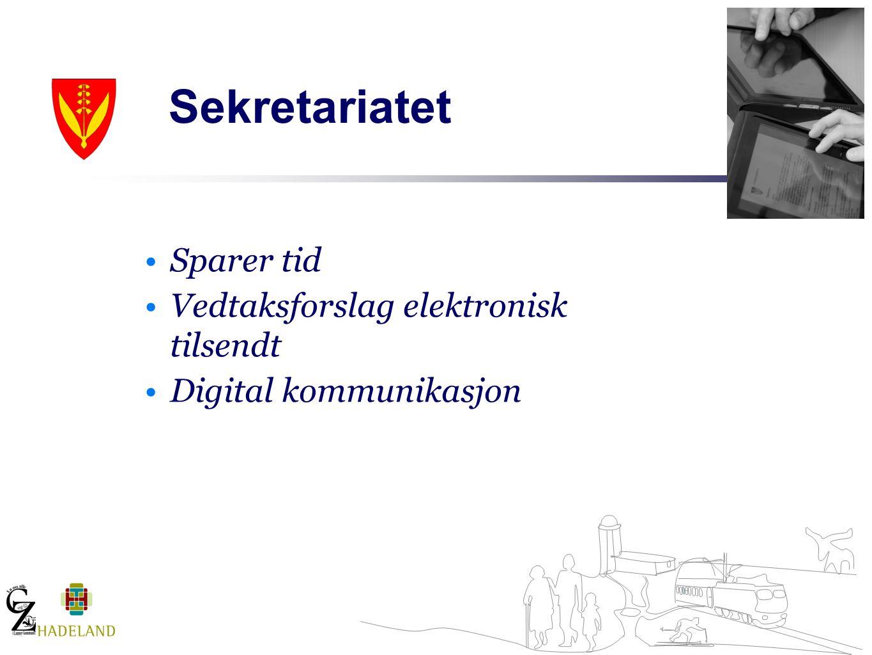 Sekretariatet Sparer tid Vedtaksforslag elektronisk tilsendt Digital kommunikasjon