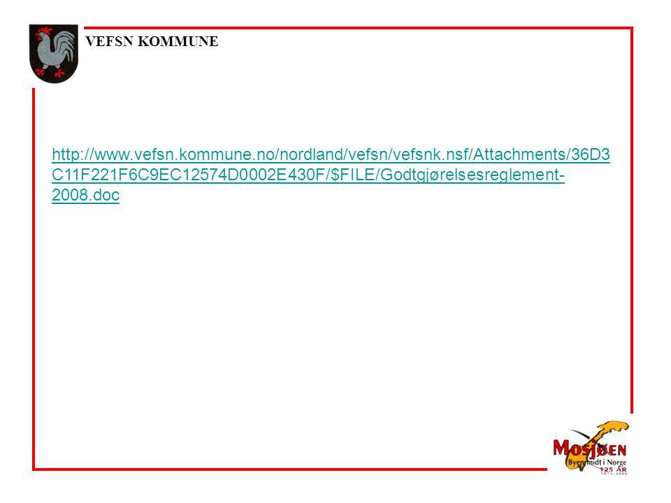 VEFSN KOMMUNE http://www.vefsn.kommune.no/nordland/vefsn/vefsnk.nsf/Attachments/36D3 C11F221F6C9EC12574D0002E430F/$FILE/Godtgjørelsesreglement- 2008.doc