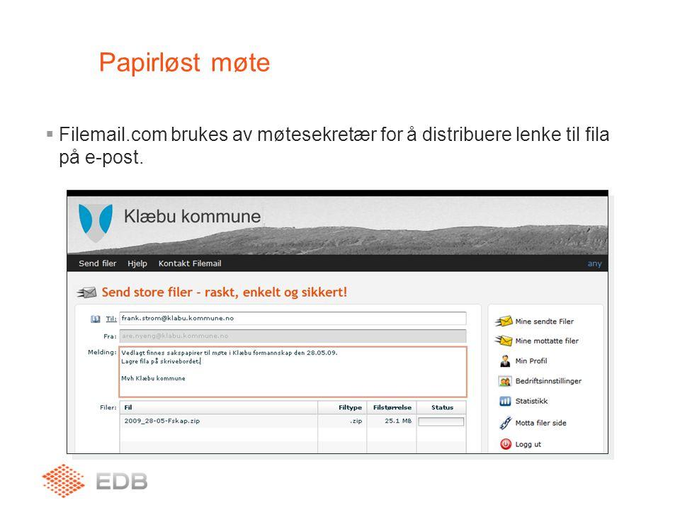 Papirløst møte  Filemail.com brukes av møtesekretær for å distribuere lenke til fila på e-post.