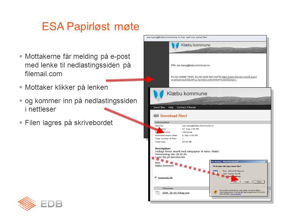ESA Papirløst møte  Mottakerne får melding på e-post med lenke til nedlastingssiden på filemail.com  Mottaker klikker på lenken  og kommer inn på n