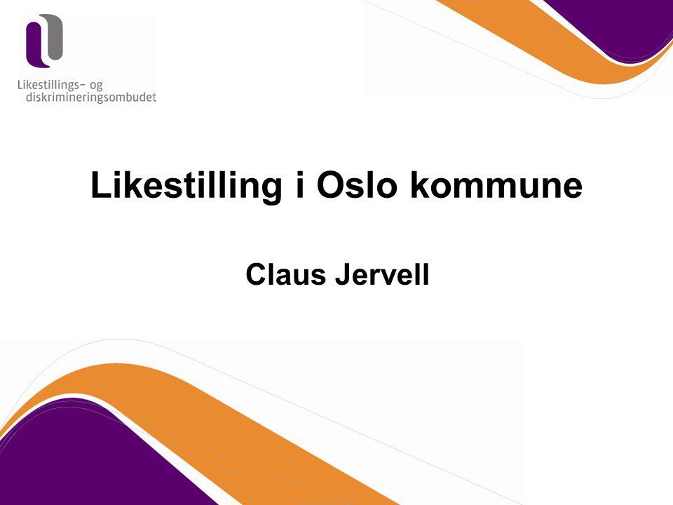 Likestilling i Oslo kommune Claus Jervell