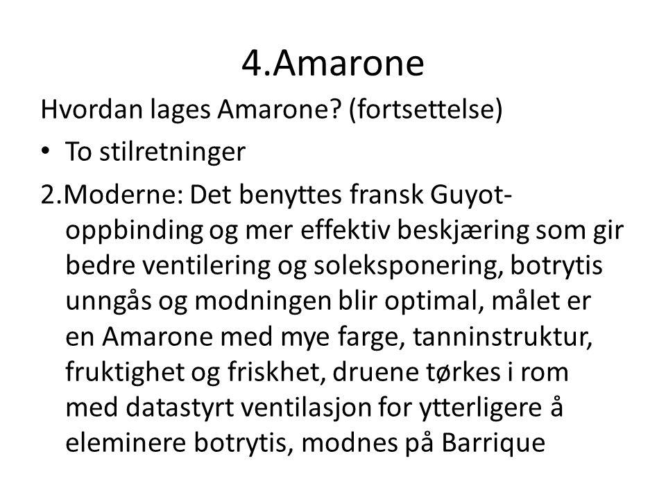 4.Amarone Hvordan lages Amarone.