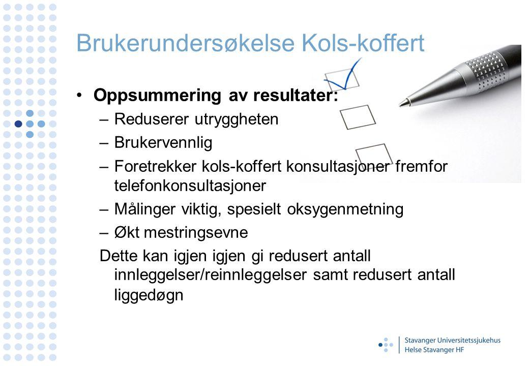 Brukerundersøkelse Kols-koffert Oppsummering av resultater: –Reduserer utryggheten –Brukervennlig –Foretrekker kols-koffert konsultasjoner fremfor tel