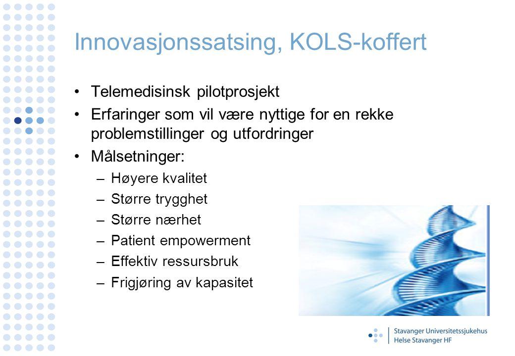 Innovasjonssatsing, KOLS-koffert Telemedisinsk pilotprosjekt Erfaringer som vil være nyttige for en rekke problemstillinger og utfordringer Målsetning