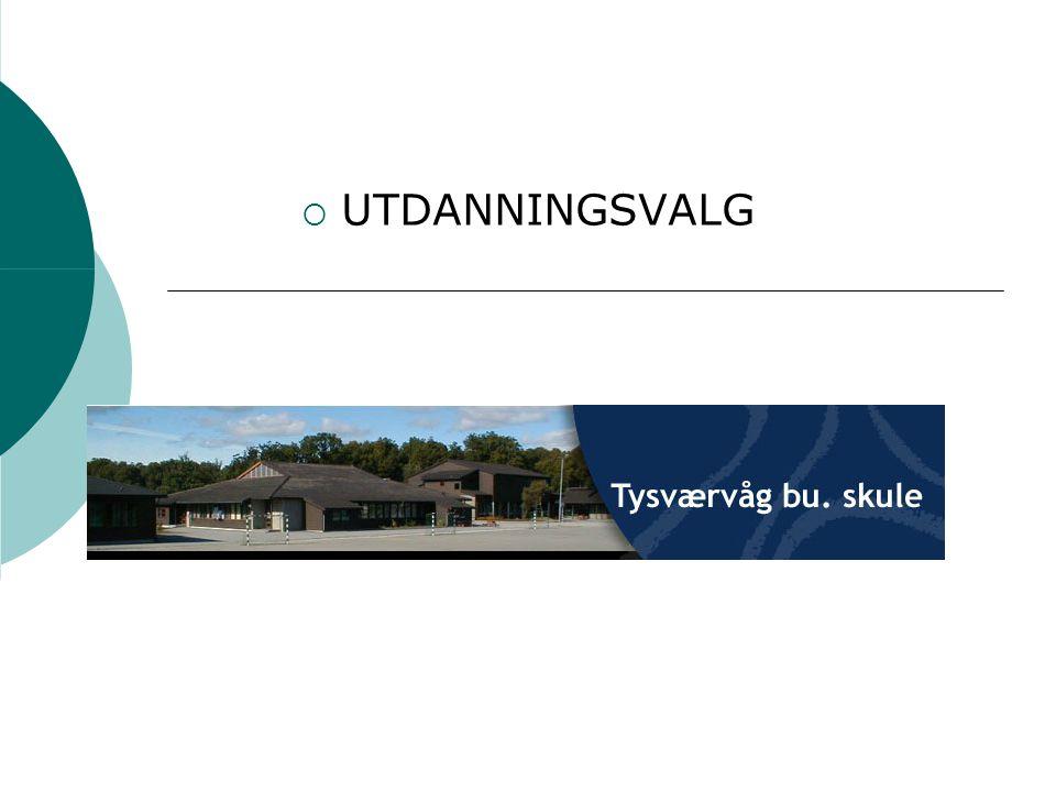 Tysværvåg B&U-skule 119 u-elever 8. trinn: 38 9. trinn: 44 10. trinn: 37