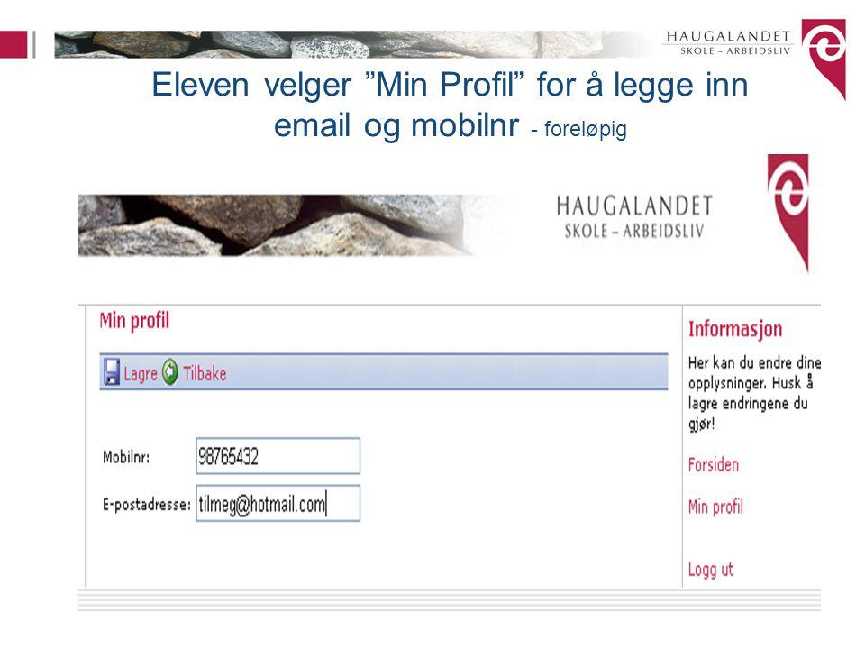 """Eleven velger """"Min Profil"""" for å legge inn email og mobilnr - foreløpig"""