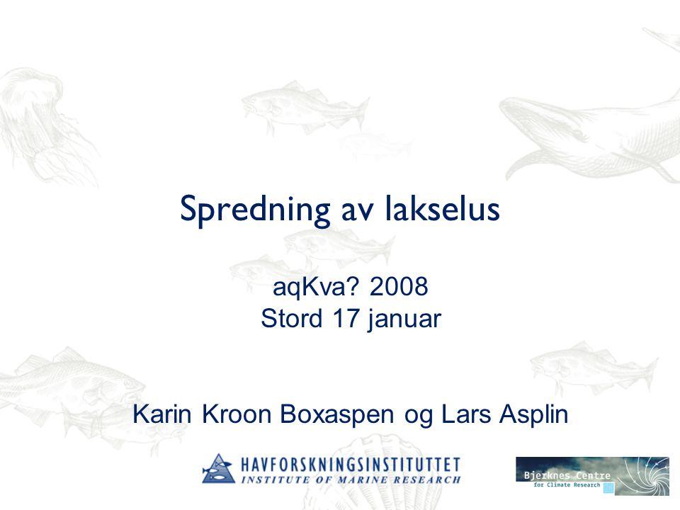 Mengden av lakselus i en fjord avhenger av 1.Produksjon av larver på matfisk 2.