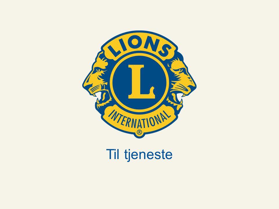 Til tjeneste Lions Norge www.lions.no Til tjeneste Lions Norge www.lions.no Til tjeneste
