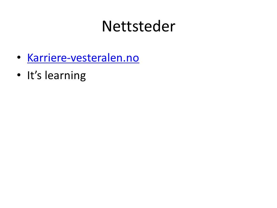Nettsteder Karriere-vesteralen.no It's learning