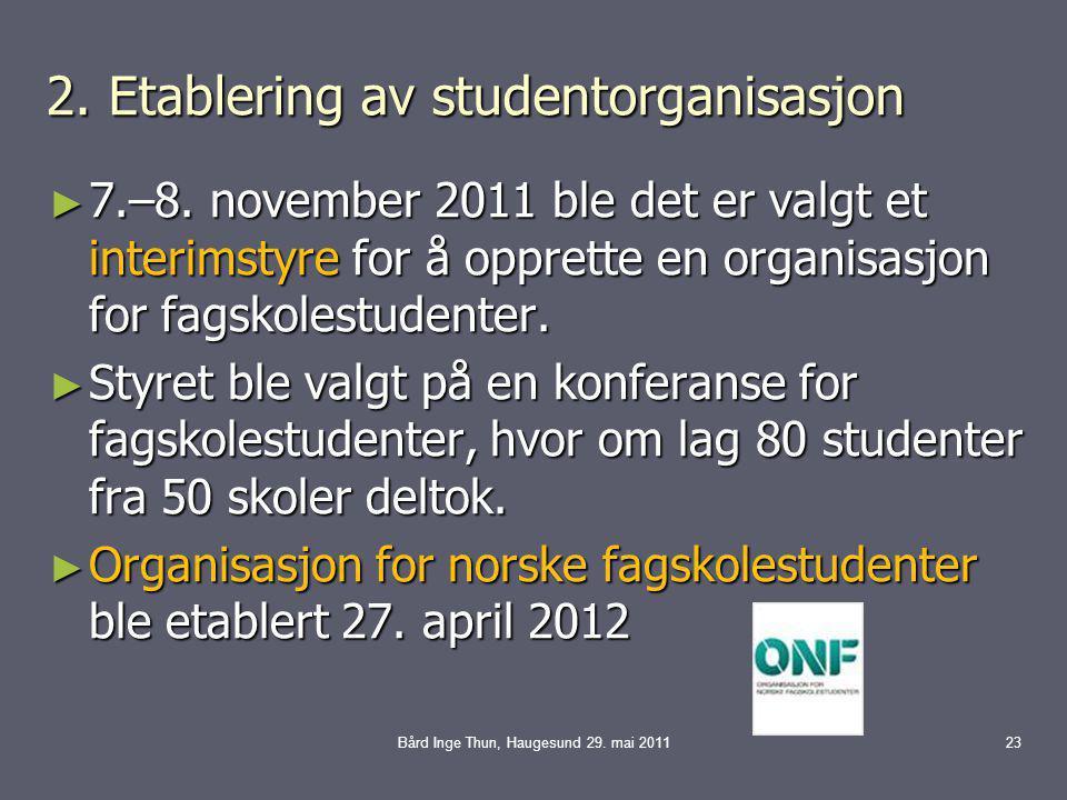 2. Etablering av studentorganisasjon ► 7.–8.