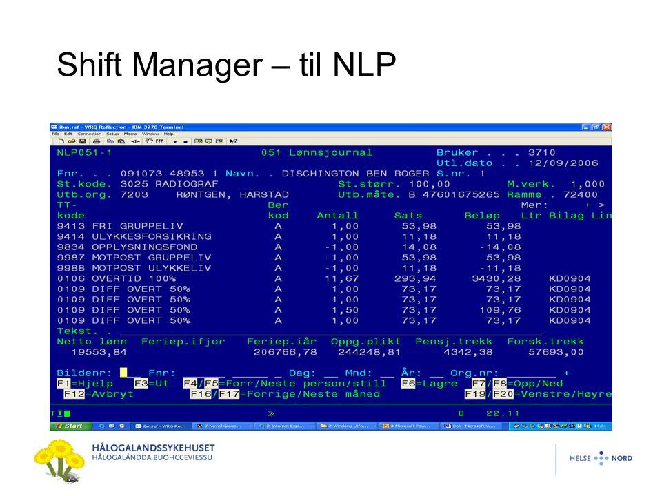 Shift Manager – til NLP