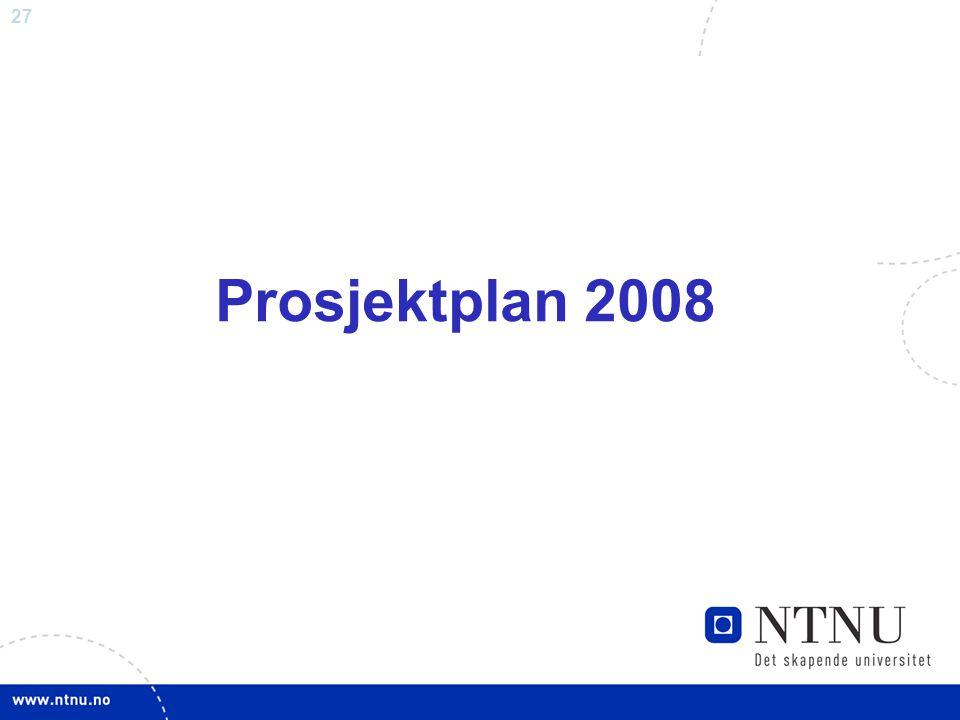 27 Prosjektplan 2008