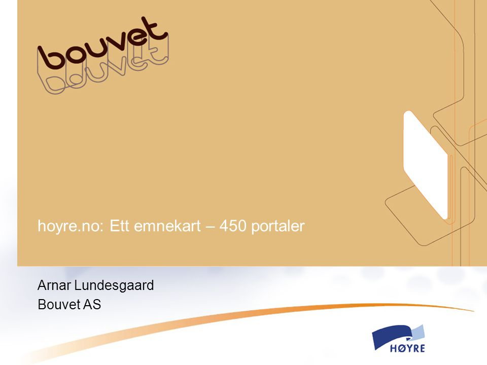 hoyre.no: Ett emnekart – 450 portaler Arnar Lundesgaard Bouvet AS