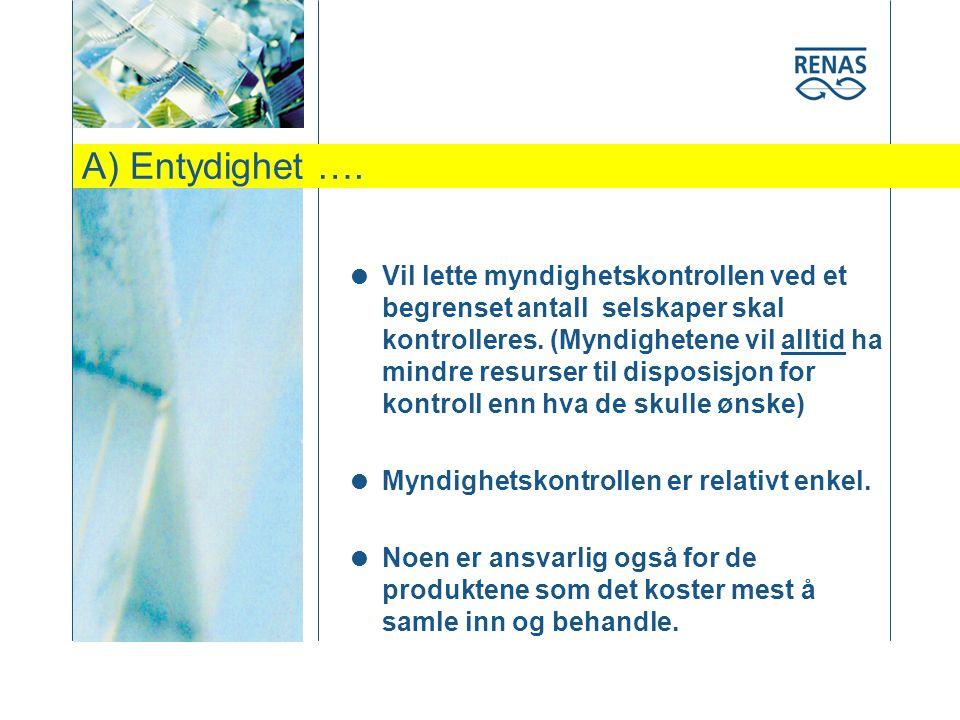 A) Entydighet ….