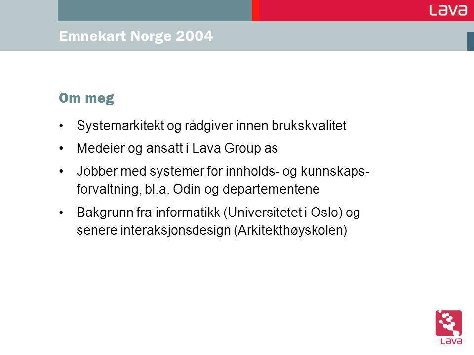 Emnekart Norge 2004 Agenda 1.Prosjekt og målsetninger 2.Gjennomgang av løsningen 3.Skattejakt i datagrunnlaget 4.Bruk av Fast søkemotor 5.Prosjekterfaringer 6.Veien videre