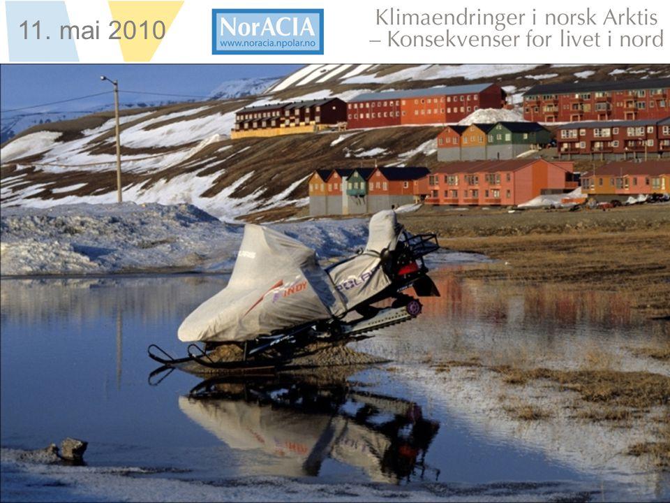 limaendringer i norsk Arktis – Knsekvenser for livet i nord 11. mai 2010