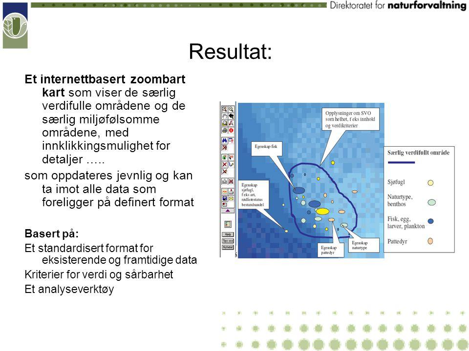 Resultat: Et internettbasert zoombart kart som viser de særlig verdifulle områdene og de særlig miljøfølsomme områdene, med innklikkingsmulighet for detaljer …..