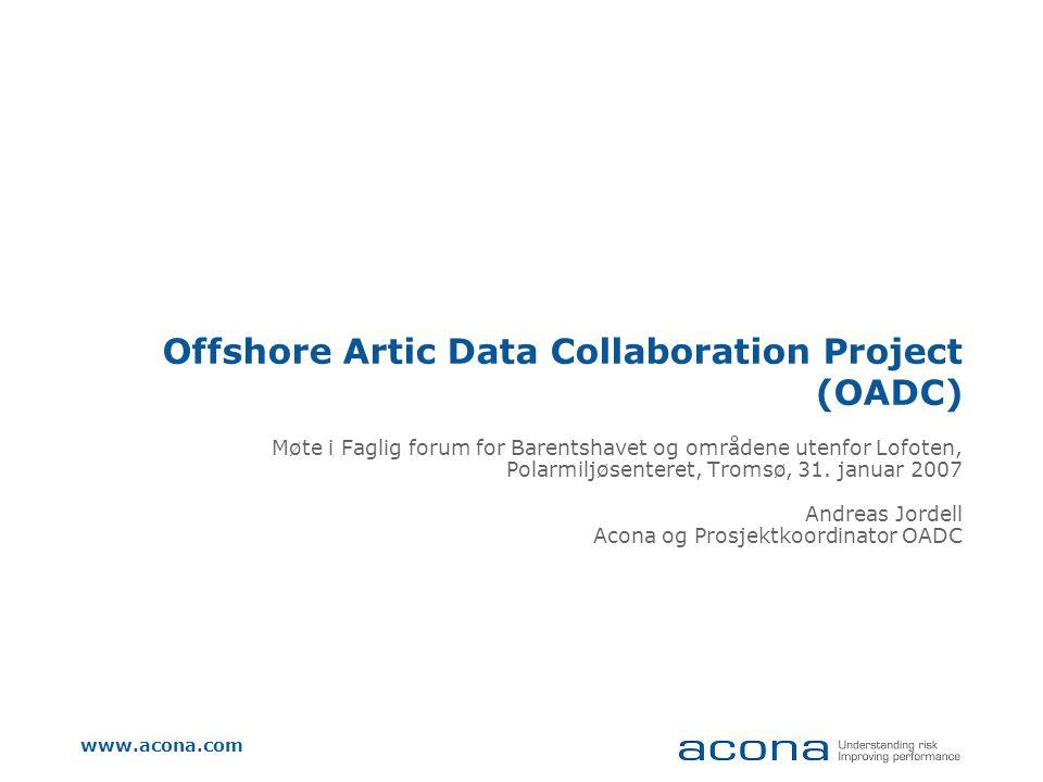 OADC Formål Tilgjengeliggjøring og tilrettelegging av miljødata og kunnskap omkring petroleumsvirksomhet i Arktis Altså: En web-portal