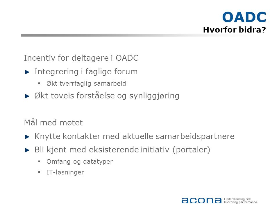 OADC Hvorfor bidra.