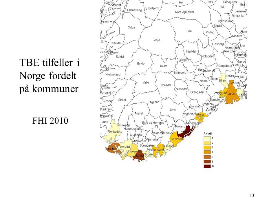 Tone Skarpaas, Sørlandet sykehus13 TBE tilfeller i Norge fordelt på kommuner FHI 2010