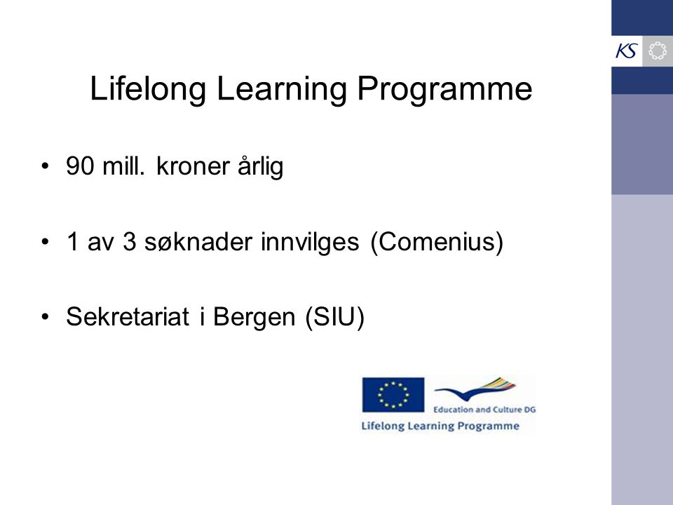 Lifelong Learning Programme 90 mill.