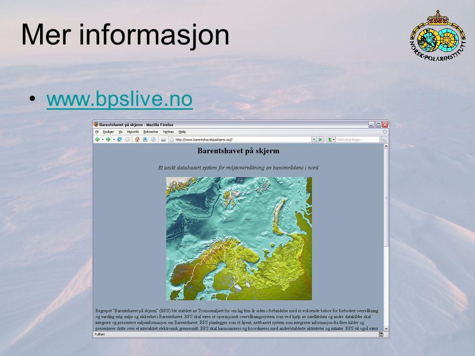 Mer informasjon www.bpslive.no