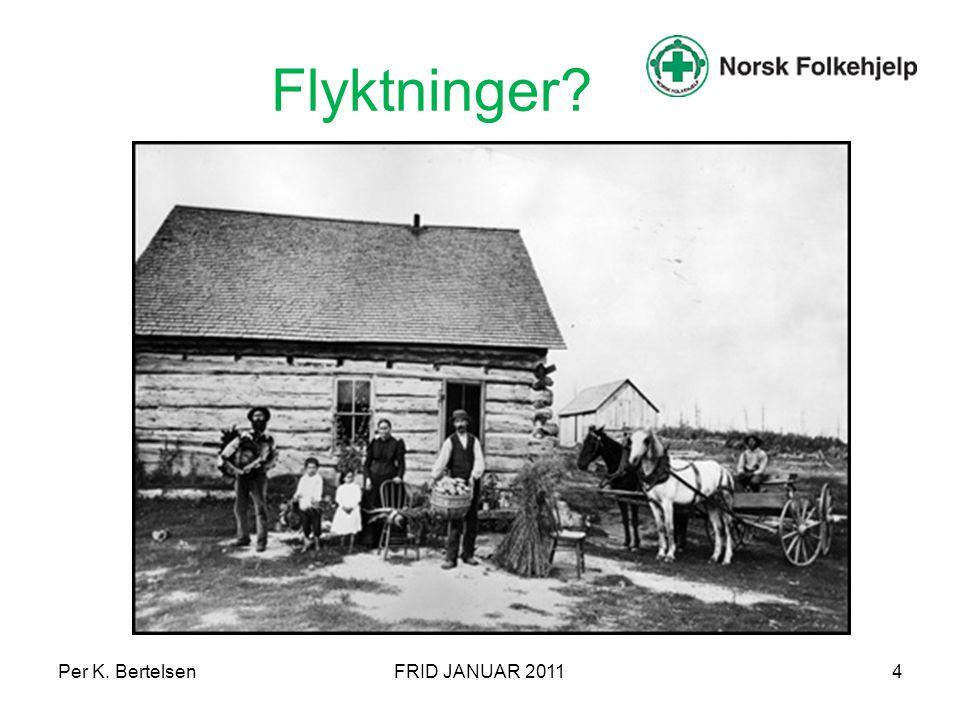 Per K. BertelsenFRID JANUAR 20114 Flyktninger?