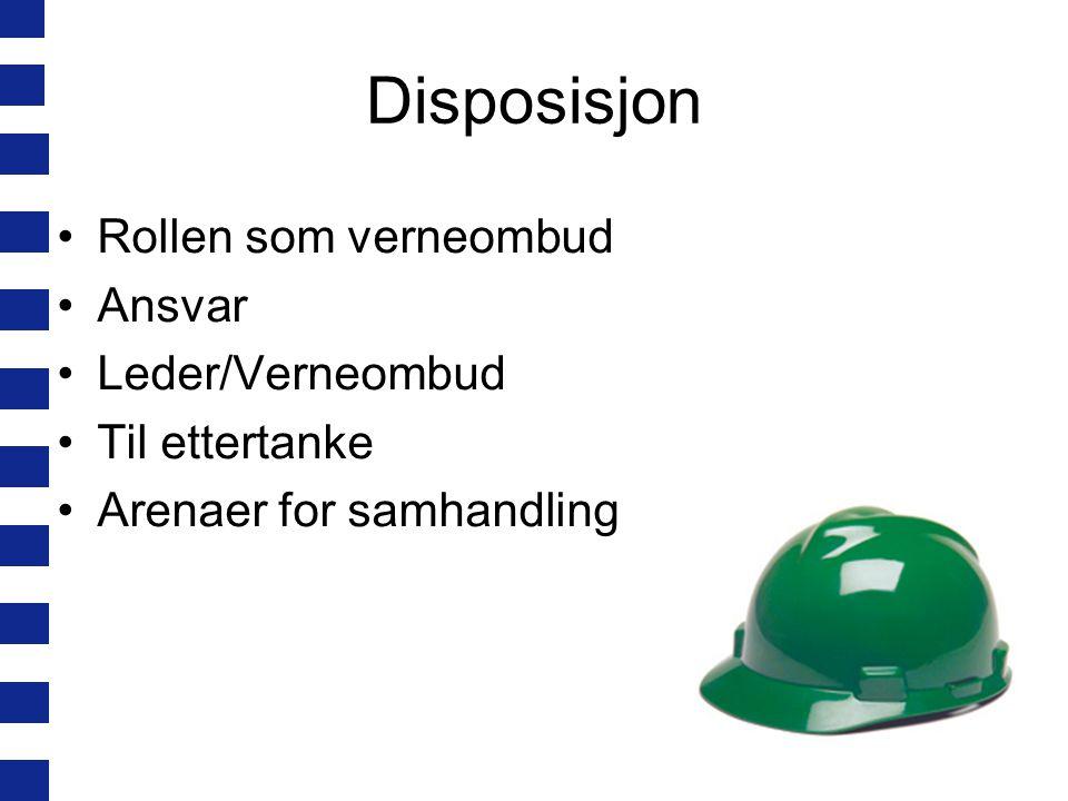 Rollen som verneombud Verneombudet er arbeidstakernes tillitsvalgte i arbeidsmiljøspørsmål Ivareta arbeidstakernes interesser i saker som angår ARBEIDSMILJØET.