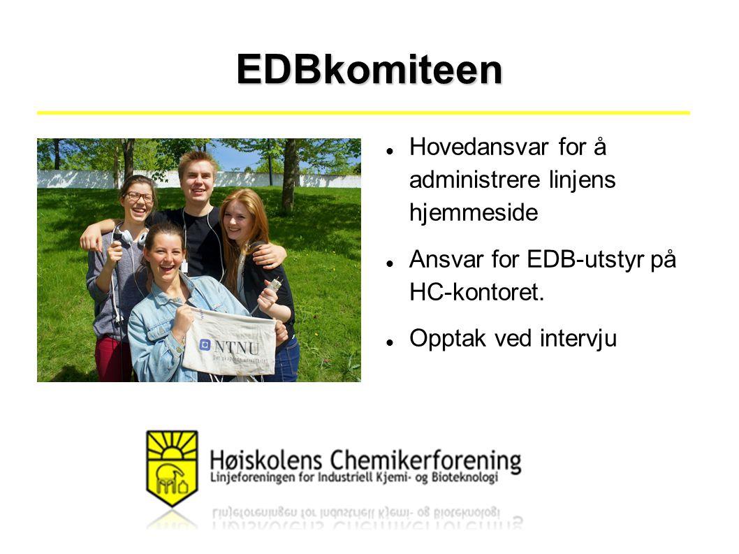 EDBkomiteen Hovedansvar for å administrere linjens hjemmeside Ansvar for EDB-utstyr på HC-kontoret.