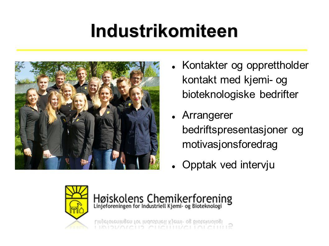 Industrikomiteen Kontakter og opprettholder kontakt med kjemi- og bioteknologiske bedrifter Arrangerer bedriftspresentasjoner og motivasjonsforedrag Opptak ved intervju