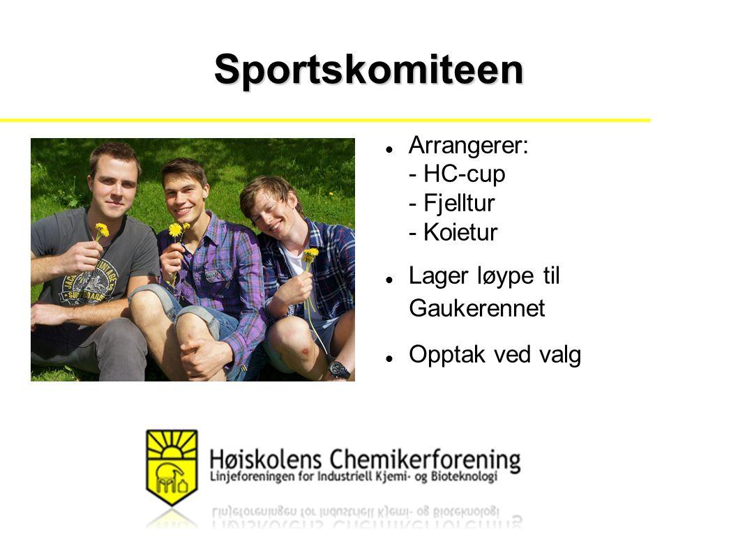 Sportskomiteen Arrangerer: - HC-cup - Fjelltur - Koietur Lager løype til Gaukerennet Opptak ved valg
