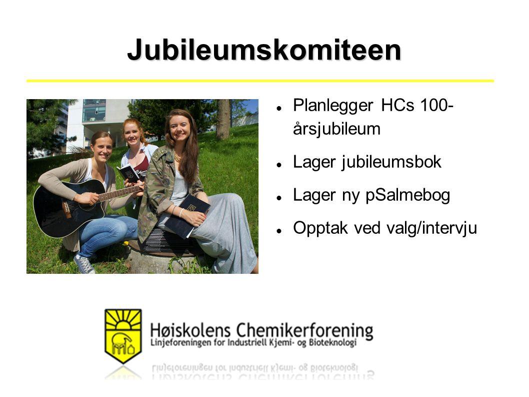Jubileumskomiteen Planlegger HCs 100- årsjubileum Lager jubileumsbok Lager ny pSalmebog Opptak ved valg/intervju