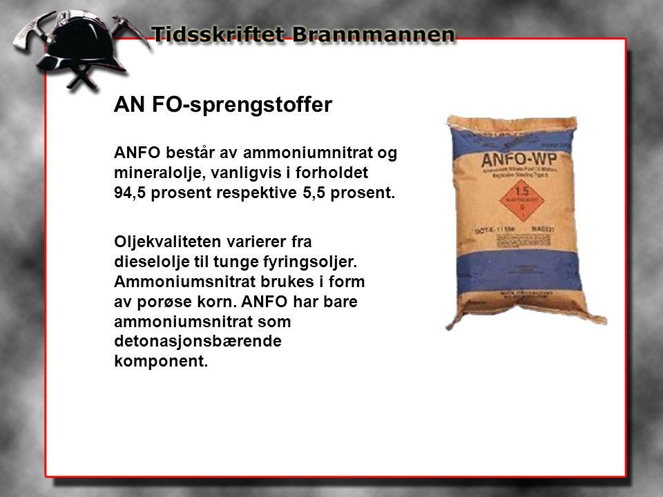 AN FO-sprengstoffer ANFO består av ammoniumnitrat og mineralolje, vanligvis i forholdet 94,5 prosent respektive 5,5 prosent.