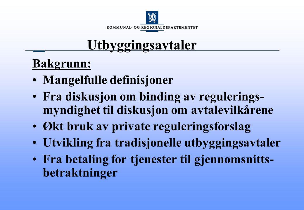 Utbyggingsavtaler Egil Stabell Rasmussen Kommunal- og regionaldepartementet
