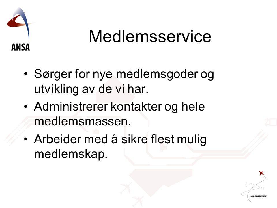 Medlemsservice Sørger for nye medlemsgoder og utvikling av de vi har.